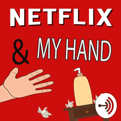 Netflix and My Hand