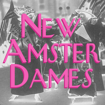 New Amsterdames: Women in the History of New York City