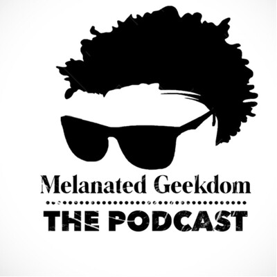Melanated Geekdom