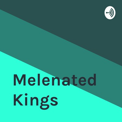 Melenated Kings