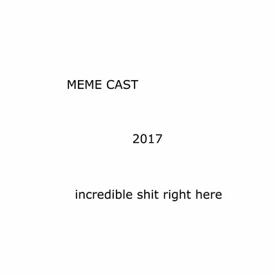Memecast