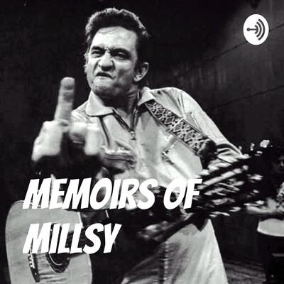 Memoirs of Millsy