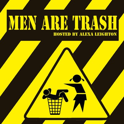Men Are Trash