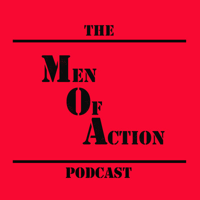 Men Of Action Podcast