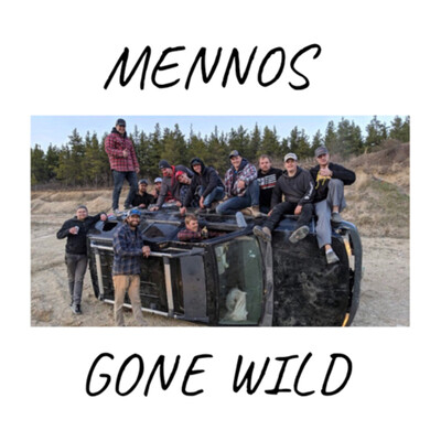 Mennos Gone Wild