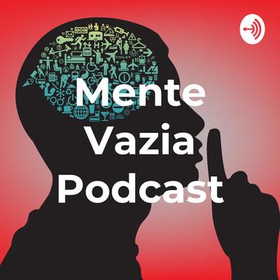 Mente Vazia Podcast