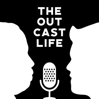The Outcast Life