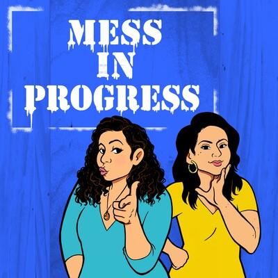 Mess In Progress