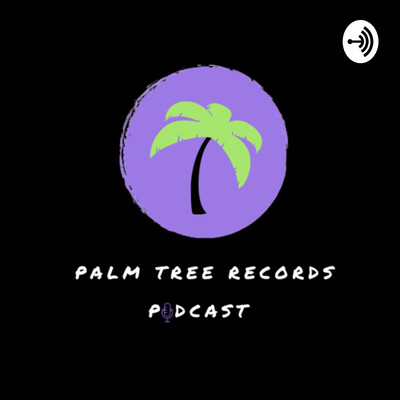 Palm Tree Records Podcast
