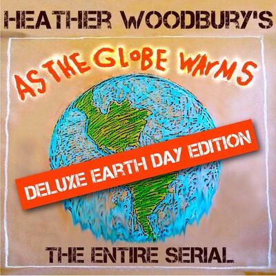 Heather Woodbury's AS THE GLOBE WARMS