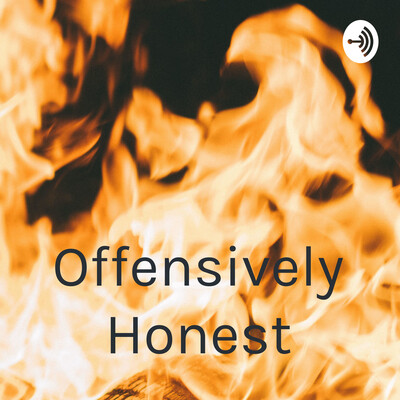 Offensively Honest