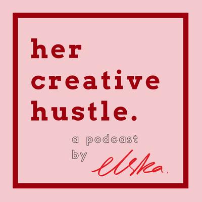 Her Creative Hustle