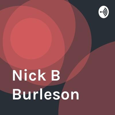 Nick B Burleson
