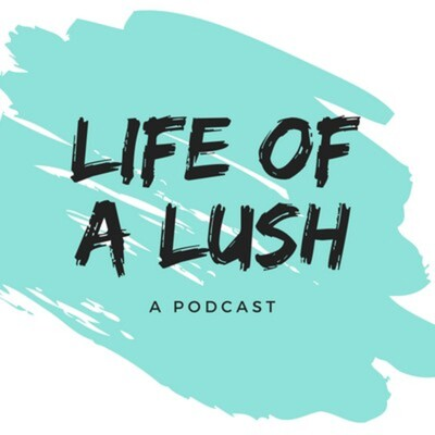 Life of a Lush