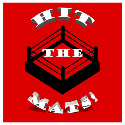 Hit The Mats! Podcast