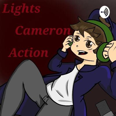 Lights,Cameron,Action