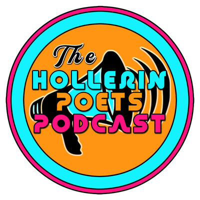 Hollerin Poets Podcast