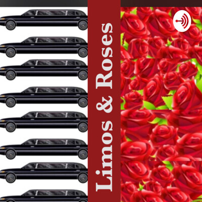 Limos and Roses : A Bachelor Podcast