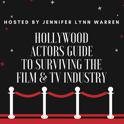 Hollywood Actors Guide to Surviving the Film & TV Industry