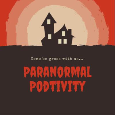 Paranormal Podtivity