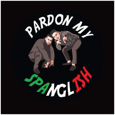 Pardon My Spanglish