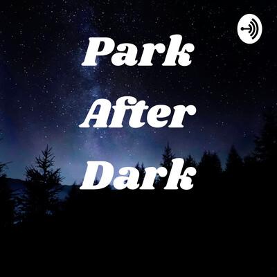 ParkAfterDark
