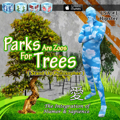 Parks Are Zoos For Trees