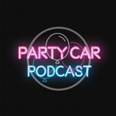 Party Car Podcast
