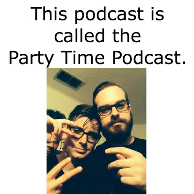 Party Time Podcast