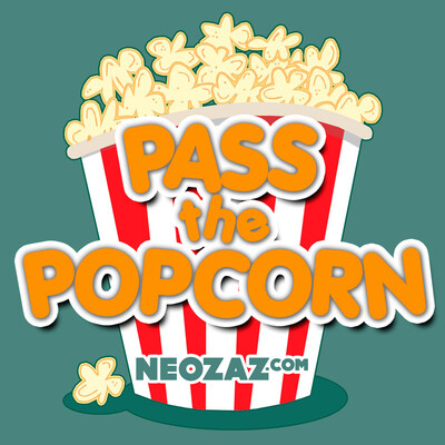 Pass the Popcorn - Movie Reviews