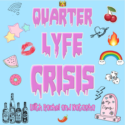 Quarter Lyfe Crisis