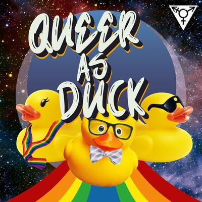 Queer as Duck