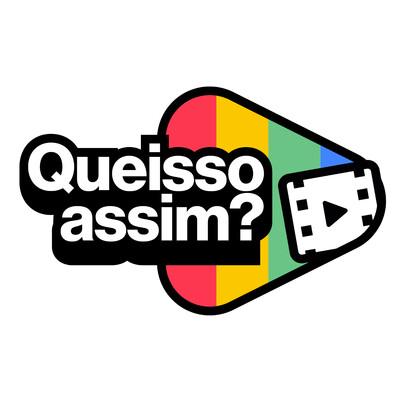 QueIssoAssim