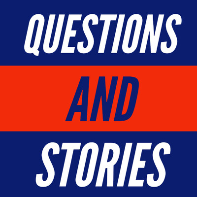 Questions And Stories