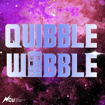 Quibble Wobble