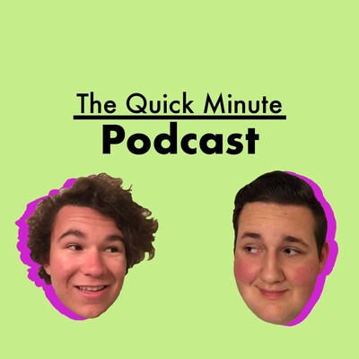 Quick Minute Podcast