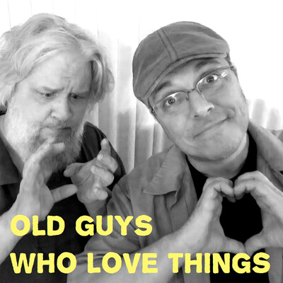 Old Guys Who Love Things