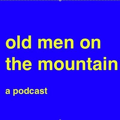 Old Men On The Mountain
