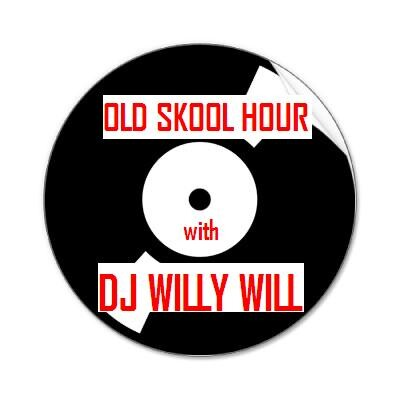 Old Skool Hour with DJ Willy Will and A1