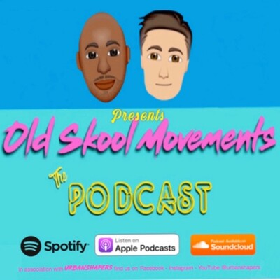 Old Skool Movements
