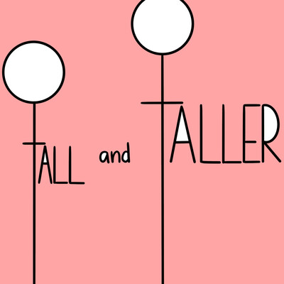 Old: Tall and Taller