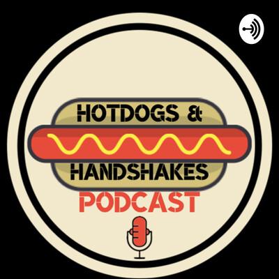 Hotdogs and Handshakes