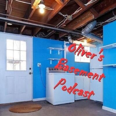 Oliver's Basement Podcast