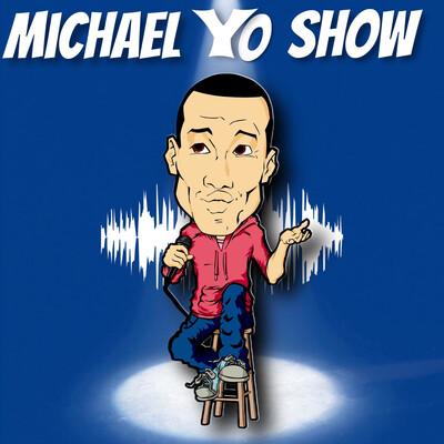 Michael Yo Show
