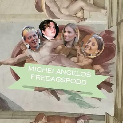 Michelangelos Fredagspodd