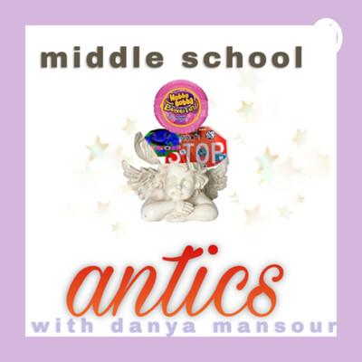 MIDDLE SCHOOL (antics)