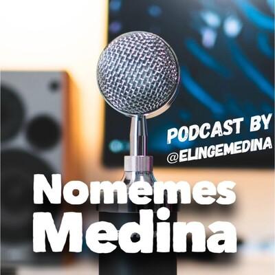 """No memes Medina """"El podcast"""""""