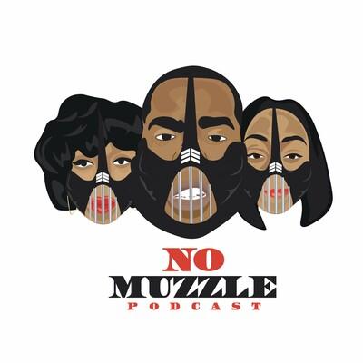 No Muzzle Podcast
