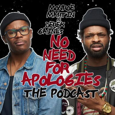 No Need For Apologies The Podcast