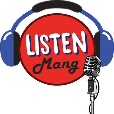 Listen Mang
